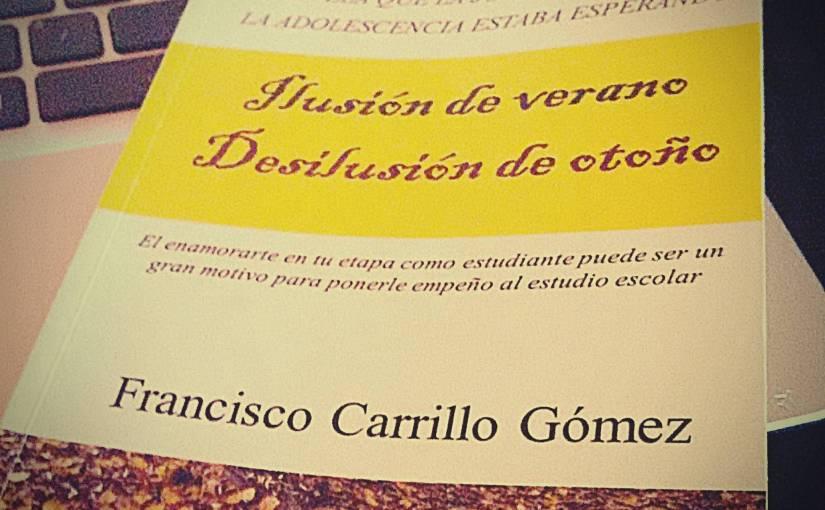 """Reseña: """"Ilusión de Verano, Desilusión de Otoño"""", por FranciscoCarrillo"""