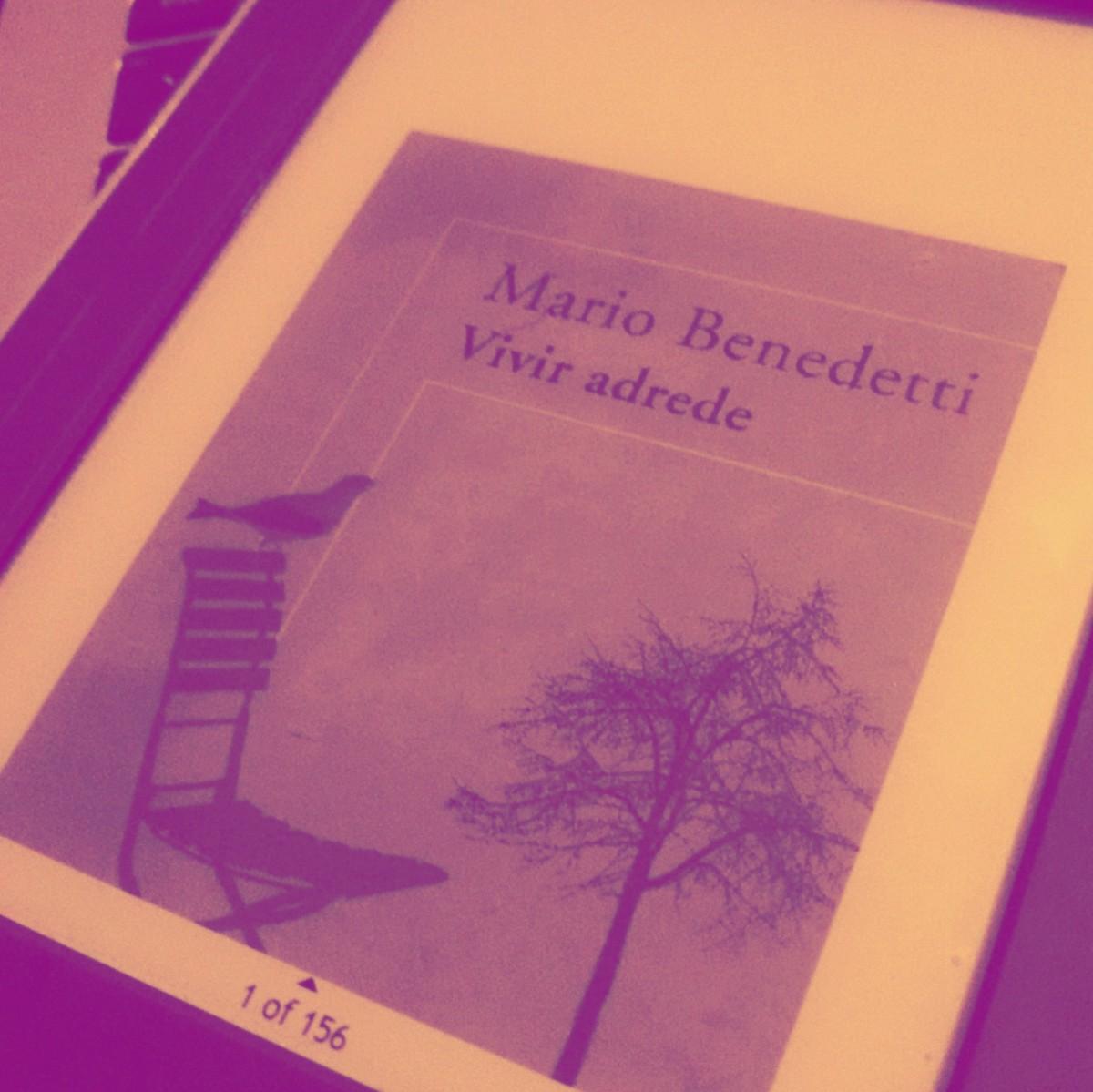 """Reseña: """"Vivir Adrede"""" por Mario Benedetti"""