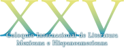 XXV Coloquio Internacional de Literatura Mexicana e Hispanoamericana (11, 12 y 13 de Noviembre del 2015)