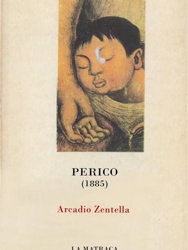 "Reseña: ""Perico"" de ArcadioZentella"